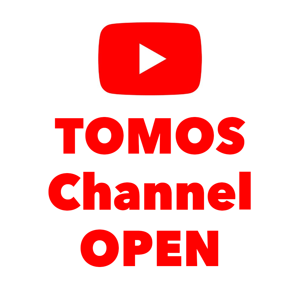 TOMOS YouTube Channel Open!!-YouTubeチャンネルオープン-